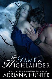 To Tame a Highlander