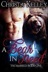 A Bear in Need-Christa Kelley