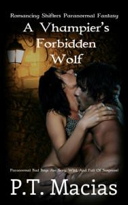 A Vhampier's Forbidden Wolf-PT Macias