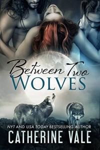 Between Two Wolves-Catherine Vale