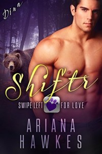Shiftr Swipe Left for Love-Ariana Hawkes